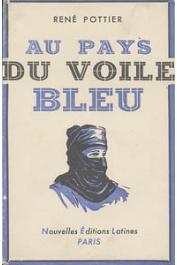 POTTIER René - Au pays du voile bleu