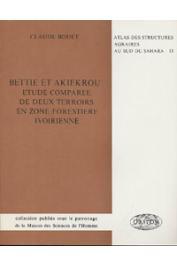 BOUET Claude - Bettié et Akiékrou: étude comparée de deux terroirs en zone forestière ivoirienne