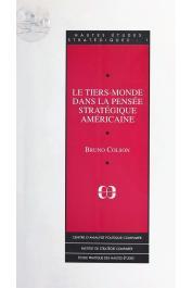 COLSON Bruno - Le tiers-monde dans la pensée stratégique américaine