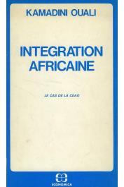 OUALI Kamadini - Intégration africaine: le cas de la Communauté économique de l'Afrique de l'Ouest