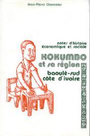 CHAUVEAU Jean-Pierre - Notes d'histoire économique et sociale de la région de Kokumbo (Baoulé-sud, Côte d'Ivoire)