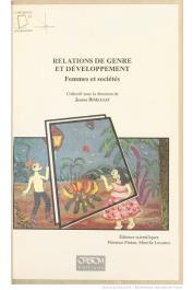 BISILLIAT Jeanne, PINTON Florence, LECARME Mireille, (sous la direction de) - Relations de genre et de développement: femmes et sociétés