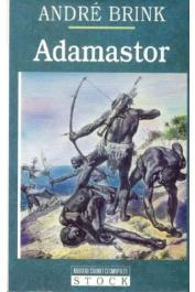 BRINK André - La première vie d'Adamastor