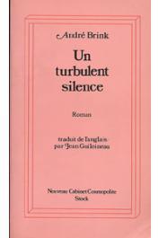 BRINK André - Un turbulent silence