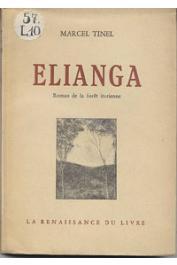 TINEL Marcel - Elianga. Roman de la forêt iturienne