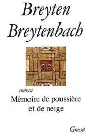 BREYTENBACH Breyten - Mémoire de poussière et de neige