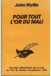WYLLIE John - Pour tout l'or du Mali
