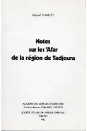 CHAILLEY Marcel - Notes sur les Afars de la région de Tadjoura