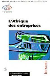 AFD - L'Afrique des entreprises