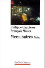 CHAPLEAU Philippe, MISSER François - Mercenaires S.A.