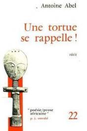 ABEL Antoine - Une tortue se rappelle !