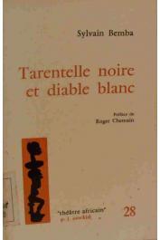 BEMBA Sylvain - Tarentelle noire et diable blanc