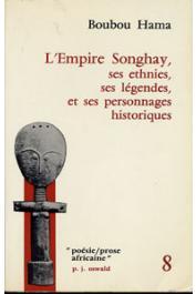 BOUBOU HAMA - L'empire Songhay: ses ethnies, ses légendes et ses personnages historiques