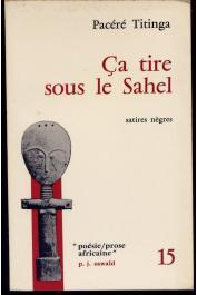 PACERE Frédéric Titinga - Ca tire sous le Sahel: satires nègres