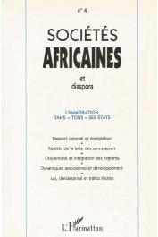 Sociétés africaines et diaspora ; 4 - L'immigration dans tous ses états