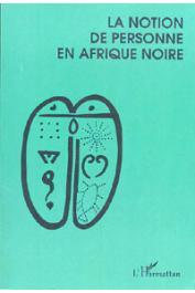 DIETERLEN Germaine, (éditeur) - La notion de personne en Afrique noire