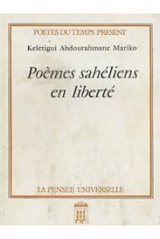 MARIKO Kélétigui Abdourahmane - Poèmes sahéliens en liberté