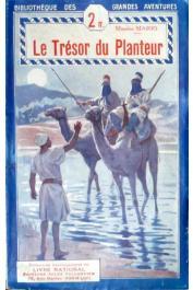 MARIO Maurice - Le trésor du planteur (Tallandier 1929)