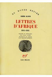 BLIXEN Karen - Lettres d'Afrique. 1914-1931. editées et préfacées par Frans Lasson