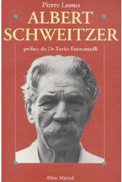 LASSUS Pierre - Albert Schweitzer: 1875-1965