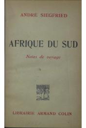 SIEGFRIED André - Afrique du Sud. Notes de voyage