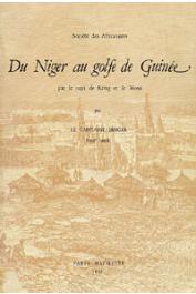 BINGER Louis-Gustave, (Capitaine) - Du Niger au Golfe de Guinée par le pays de Kong et le Mossi