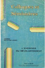 BLANC-PAMARD Chantal, LASSAILLY-JACOB Véronique, LERICOLLAIS André  - Dynamique des systèmes agraires 2 - L'exercice du développement