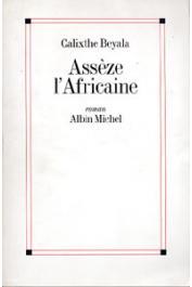 BEYALA Calixthe - Assèze l'africaine