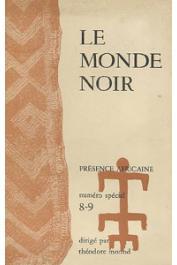 Présence Africaine - 08/09,  MONOD Théodore, (sous la direction de) - Le Monde noir