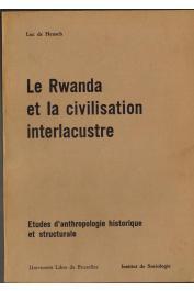 DE HEUSCH Luc - Le Rwanda et la civilisation interlacustre