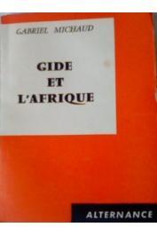 MICHAUD Gabriel - Gide et l'Afrique