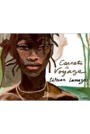LAMAZOU Titouan - Carnets de voyage, 1