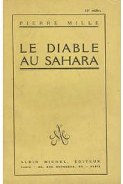 MILLE Pierre - Le diable au Sahara