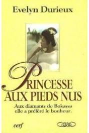 DURIEUX Evelyn - Princesse aux pieds nus (édition Lafon)