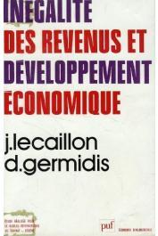 BIT, LECAILLON Jacques, GERMIDIS Dimitri - Inégalités des revenus et développement économique: Cameroun, Côte d'Ivoire, Madagascar, Sénégal