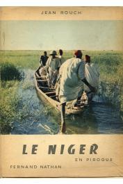 ROUCH Jean - Le Niger en pirogue (avec jaquette)