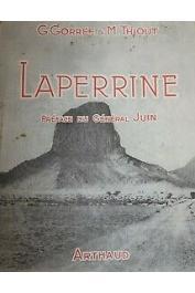 GORREE Georges, THIOUT michel - Laperrine. La plus belle amitié saharienne du Père de Foucauld (avec sa jaquette)
