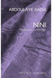 SADJI Abdoulaye - Nini, mulâtresse du Sénégal (dernière édition)