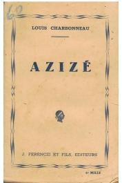 CHARBONNEAU Louis - Azizé