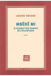 NDIONE Abasse - Mbëkë mi - A l'assaut des vagues de l'atlantique (dernière édition)