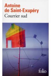 SAINT-EXUPERY Antoine de - Courrier Sud (dernière édition)