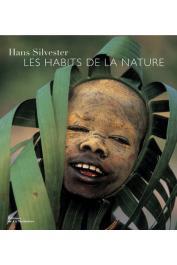 SILVESTER Hans - Les habits de nature (réédition 2013)