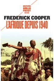 COOPER Frederick - L'Afrique depuis 1940 (réédition de 2018)