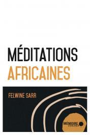 SARR Felwine - Méditations africaines (édition 2020)