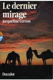 CERVON Jacqueline - Le dernier mirage (édition 1981)