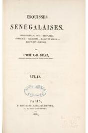BOILAT P.-D. L'Abbé - Esquisses sénégalaises (Atlas)