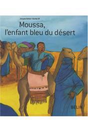 GOHIER Jacques - Moussa, l'enfant bleu du désert