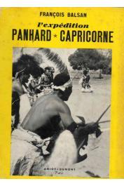 BALSAN François - L'expédition Panhard Capricorne