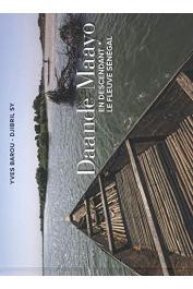 BAROU Yves, SY Djibril - Daande Mayo - En descendant le fleuve Sénégal