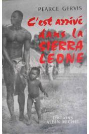 GERVIS Pearce - C'est arrivé en Sierra Leone (avec sa jaquette)